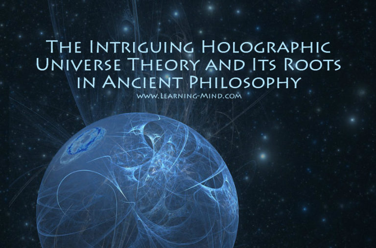 The Intriguing Holographic Universe Theory and Its Roots in Ancient Philosophy