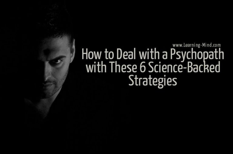 How to Deal with a Psychopath with These 6 Science-Backed Strategies