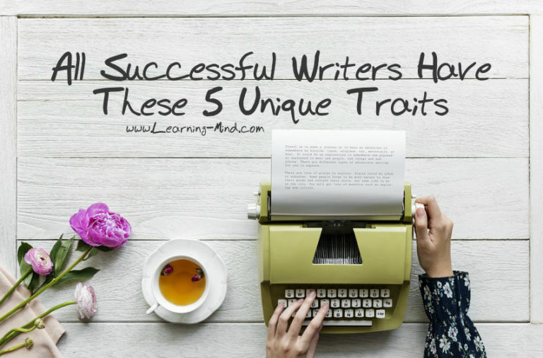 All Successful Writers Have These 5 Unique Traits