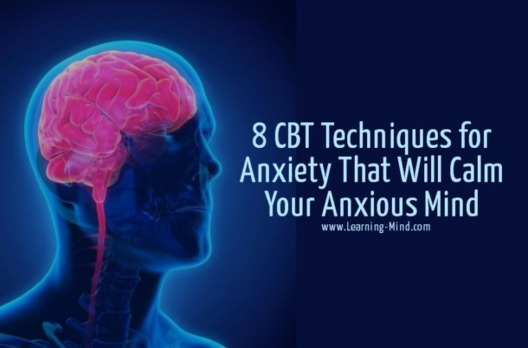 8 CBT Techniques for Anxiety That Will Calm Your Anxious Mind