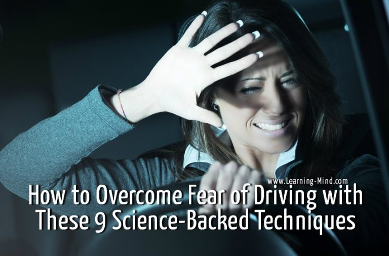 How to Overcome Fear of Driving with These 9 Science-Backed Techniques