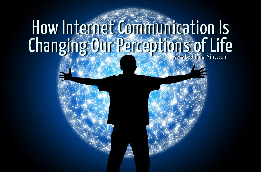 inernet communication life perception