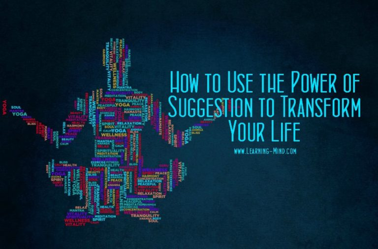 How to Use the Power of Suggestion to Transform Your Life
