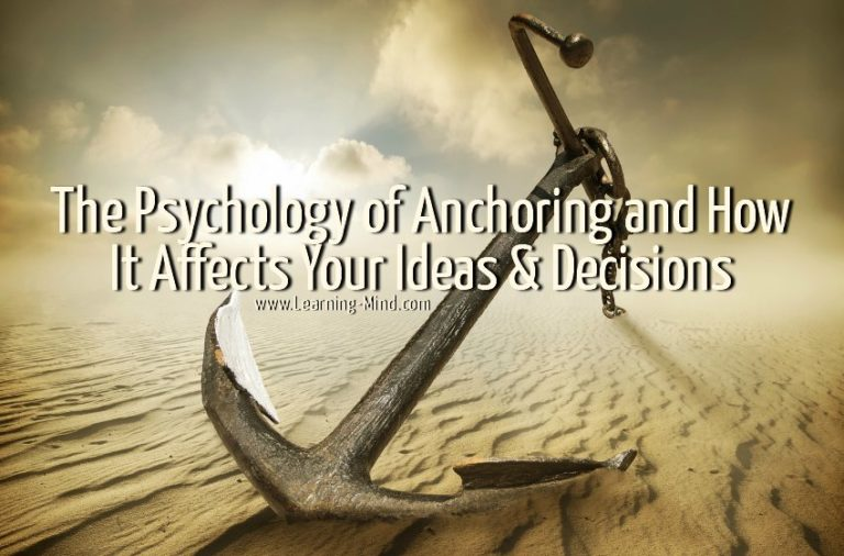 The Psychology of Anchoring and How It Affects Your Ideas & Decisions