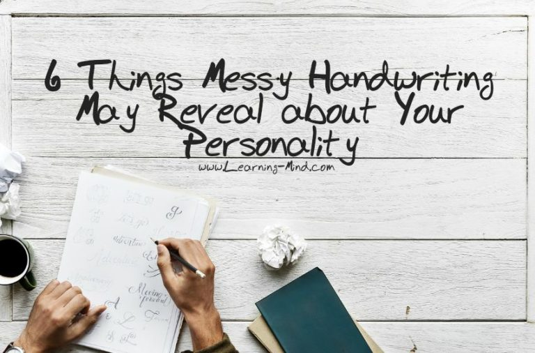 6 Things Messy Handwriting May Reveal about Your Personality