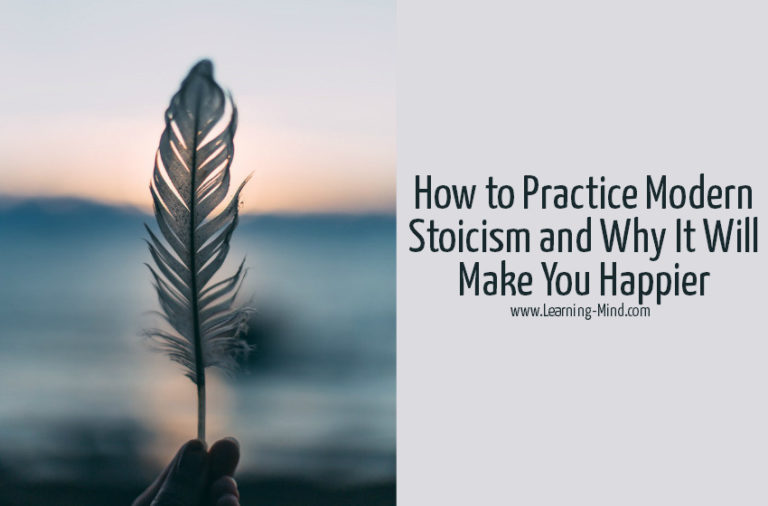 How to Practice Modern Stoicism and Why It Will Make You Happier