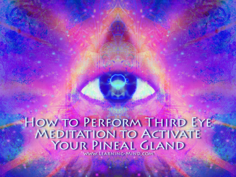 How to Perform Third Eye Meditation to Activate Your Pineal Gland