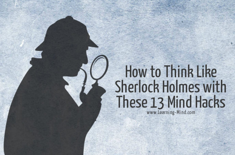 How to Think Like Sherlock Holmes with These 13 Mind Hacks