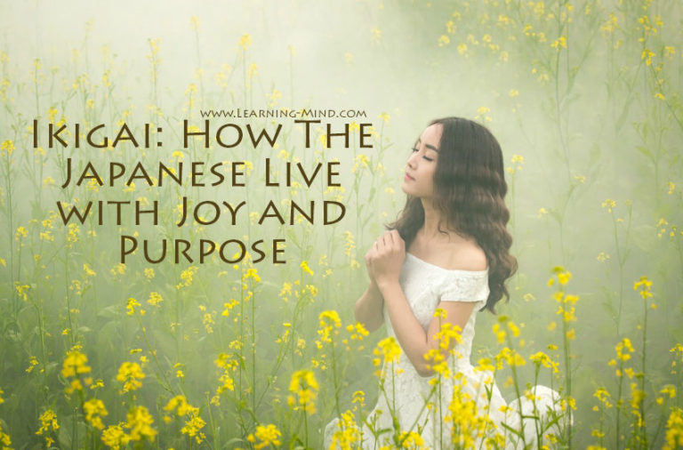 Ikigai: How the Japanese Live with Joy and Purpose (and You Can Too!)