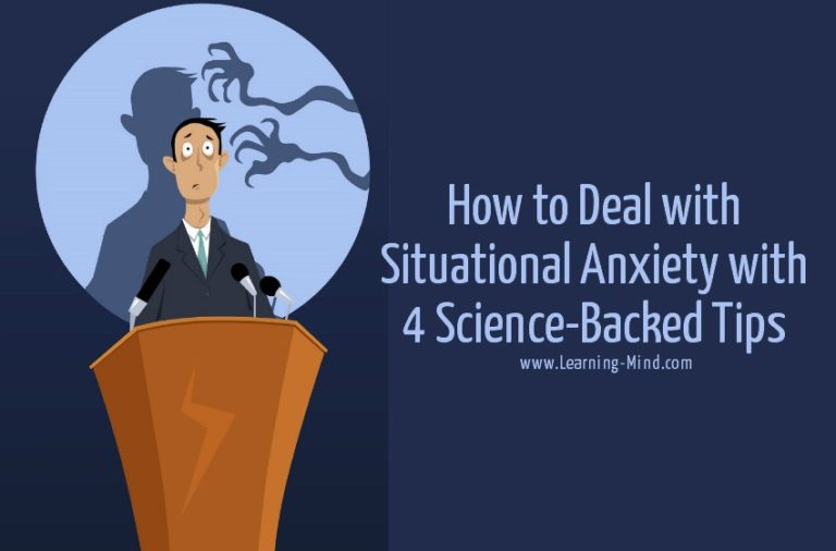 How to Deal with Situational Anxiety with 4 Science-Backed Tips