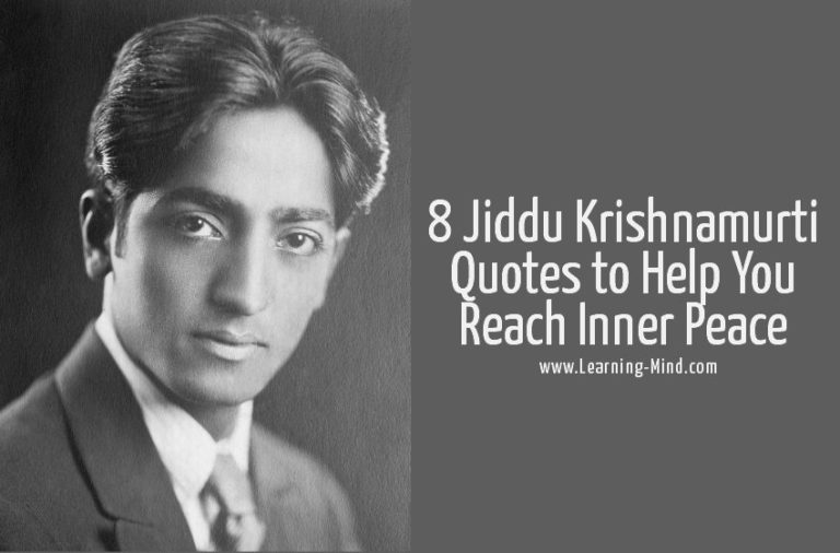 8 Jiddu Krishnamurti Quotes That Will Help You Reach Inner Peace