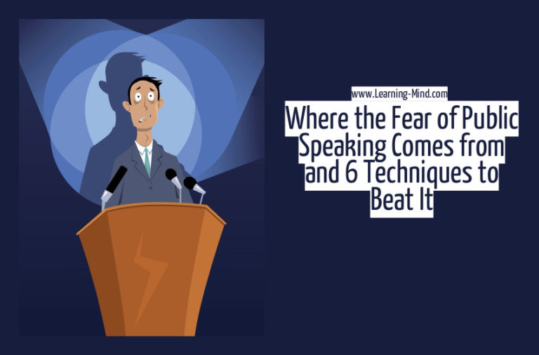 Where the Fear of Public Speaking Comes from and 6 Techniques to Beat It