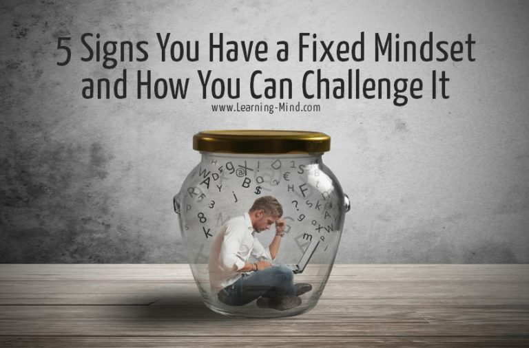 5 Signs You Have a Fixed Mindset and How You Can Challenge It