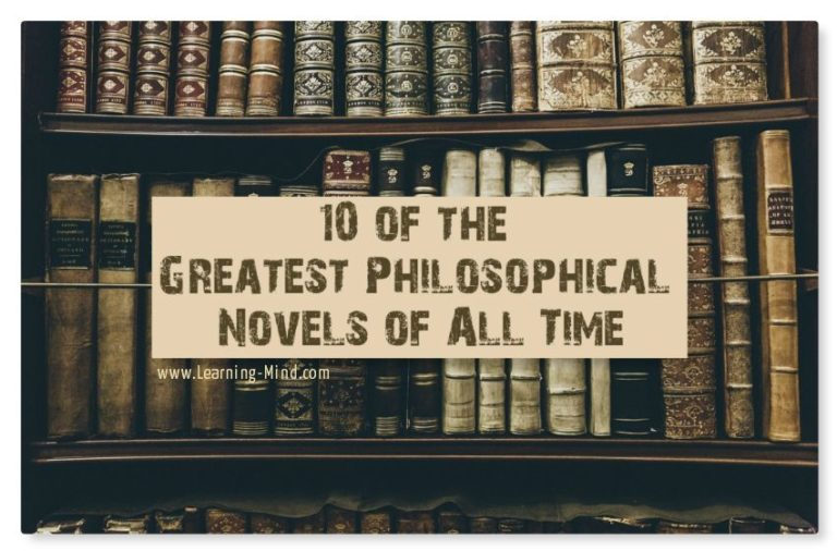 10 of the Greatest Philosophical Novels of All Time