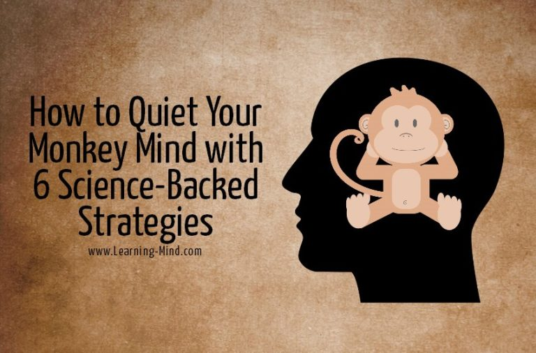 How to Quiet Your Monkey Mind with 6 Science-Backed Strategies