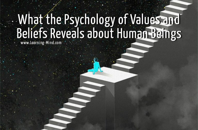 What the Psychology of Values and Beliefs Reveals about Human Beings