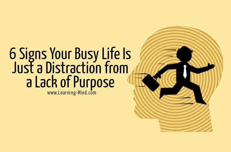 6 Signs Your Busy Life Is Just a Distraction from a Lack of Purpose