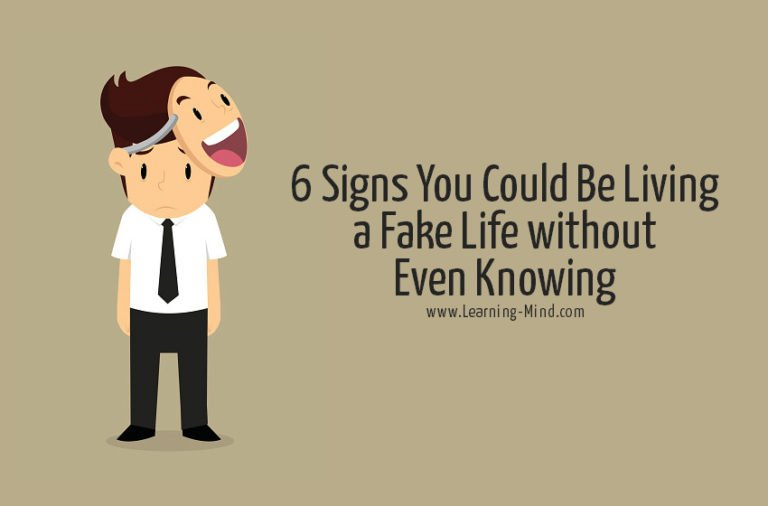 6 Signs of a Fake Life You Could Be Living without Even Knowing
