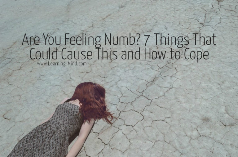 Feeling Numb? 7 Possible Causes and How to Cope