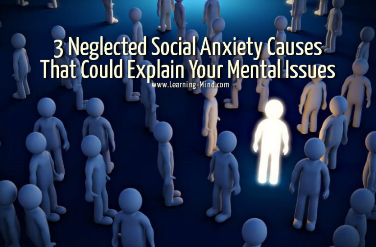 3 Neglected Social Anxiety Causes That Could Explain Your Mental Issues