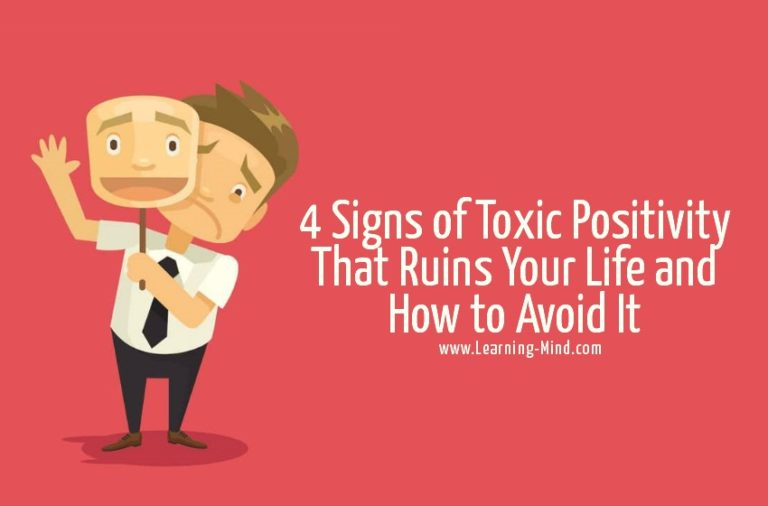 4 Signs of Toxic Positivity That Ruins Your Life and How to Avoid It