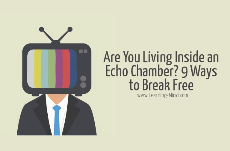 Are You Living Inside an Echo Chamber? 9 Ways to Break Free