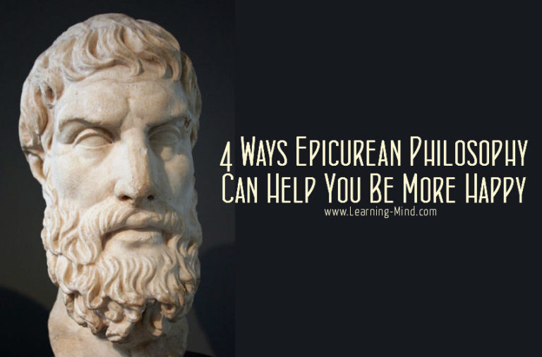 4 Ways Epicurean Philosophy Can Help You Be More Happy