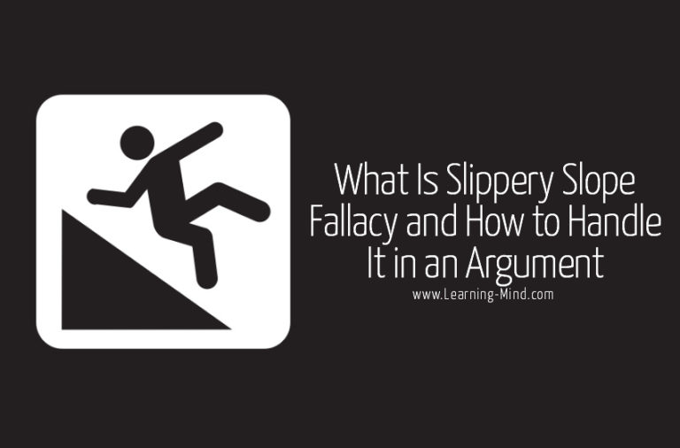 What Is Slippery Slope Fallacy and How to Handle It in an Argument