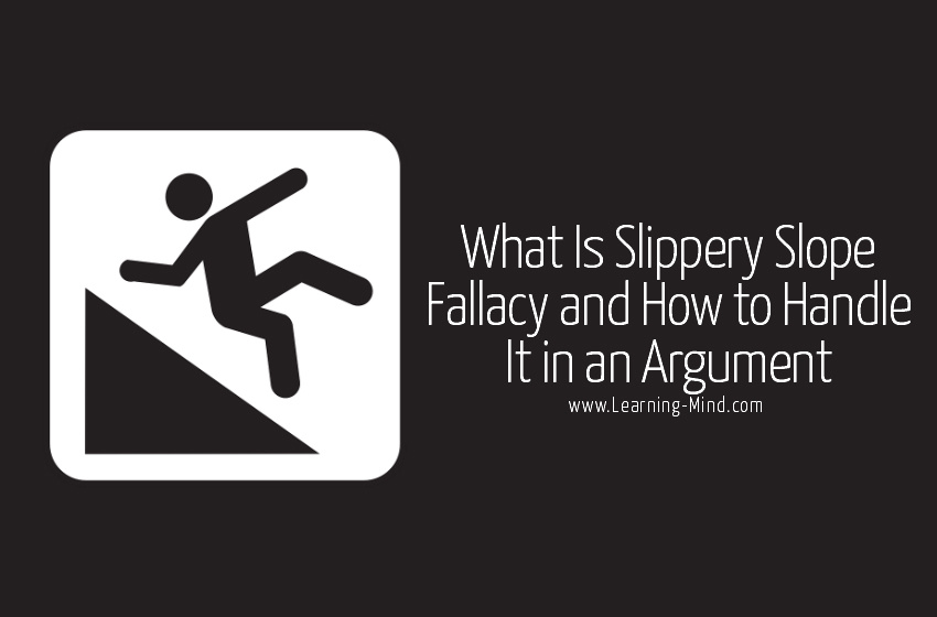 Slippery Slope Fallacy