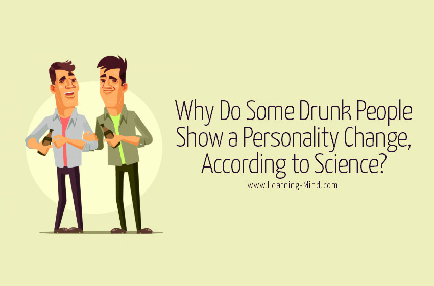drunk people personality change