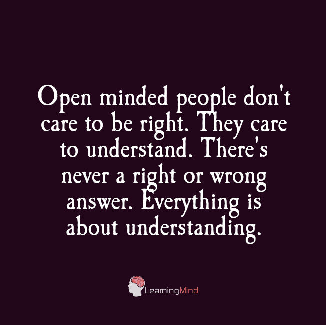 Open-minded people don't care to be right