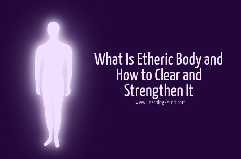 What Is Etheric Body and How to Clear and Strengthen It