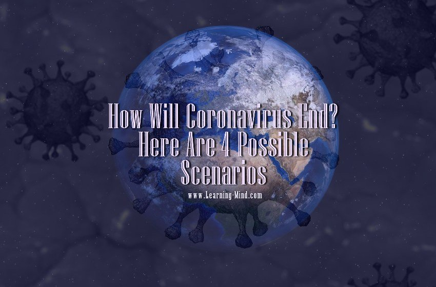 how will coronavirus end scenarios