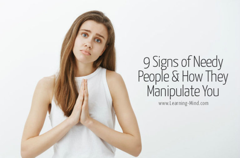 9 Signs of Needy People & How They Manipulate You