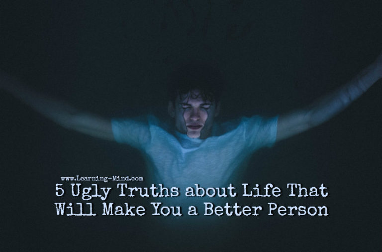 5 Ugly Truths about Life That Will Make You a Better Person
