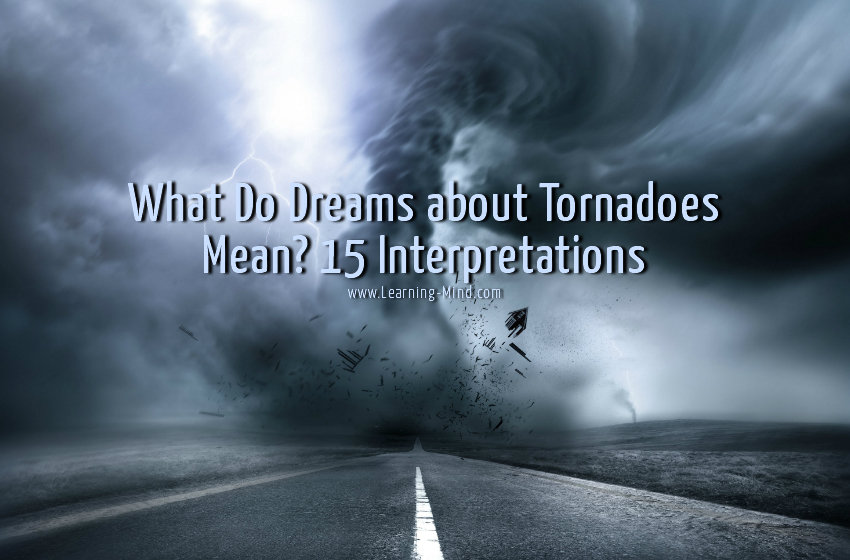 what do dreams about tornadoes mean