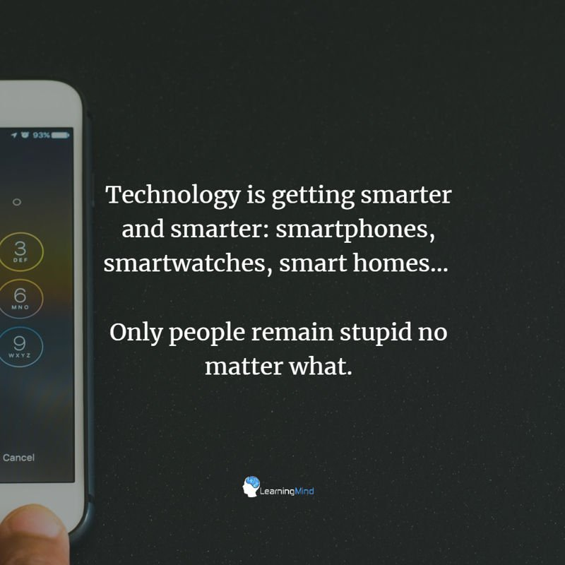 Technology is getting smarter and smarter