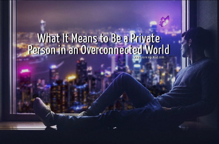 What It Means to Be a Private Person in an Overconnected World