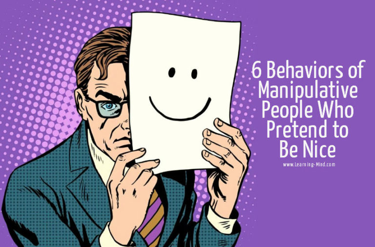 6 Behaviors of Manipulative People Who Pretend to Be Nice
