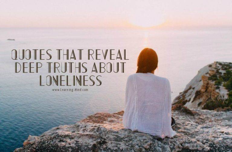 13 Quotes about Loneliness That Reveal Deep Truths