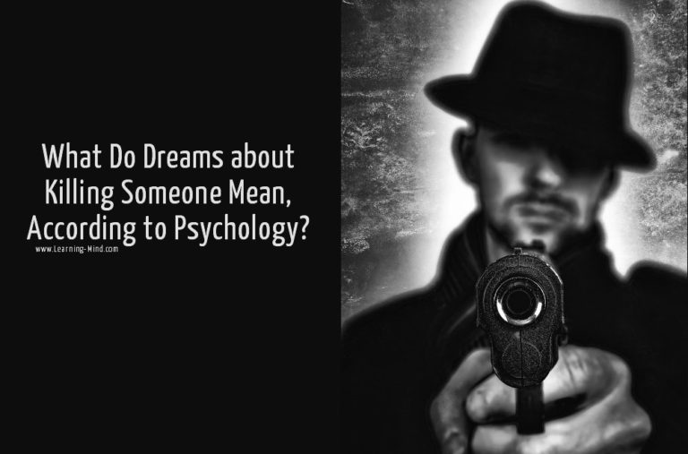 What Do Dreams about Killing Someone Mean, According to Psychology?