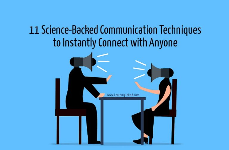 11 Science-Backed Communication Techniques to Instantly Connect with Anyone