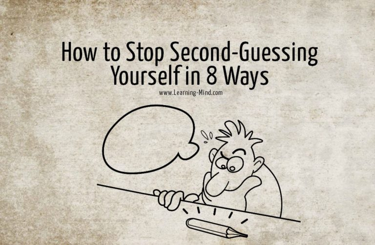 How to Stop Second-Guessing Yourself in 8 Ways