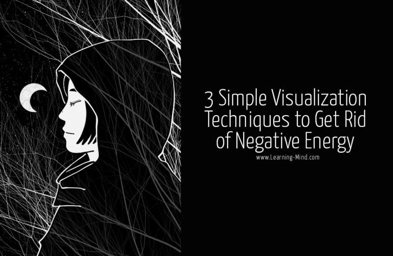 How to Get Rid of Negative Energy with 3 Simple Visualization Techniques
