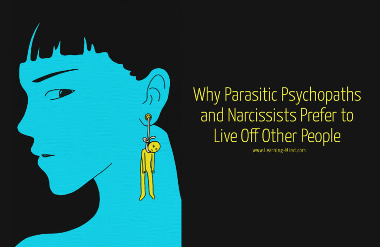 Parasitic Lifestyle: Why Psychopaths & Narcissists Prefer to Live Off Other People