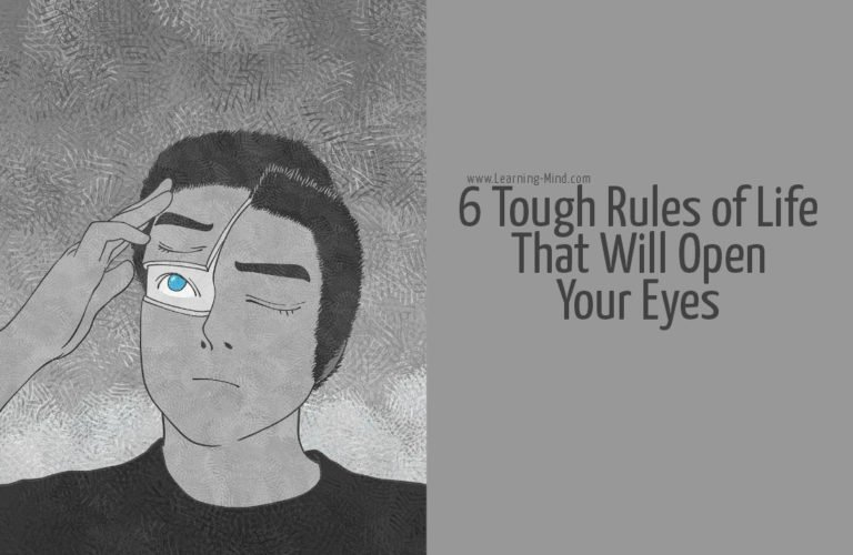 6 Tough Rules of Life That Will Open Your Eyes