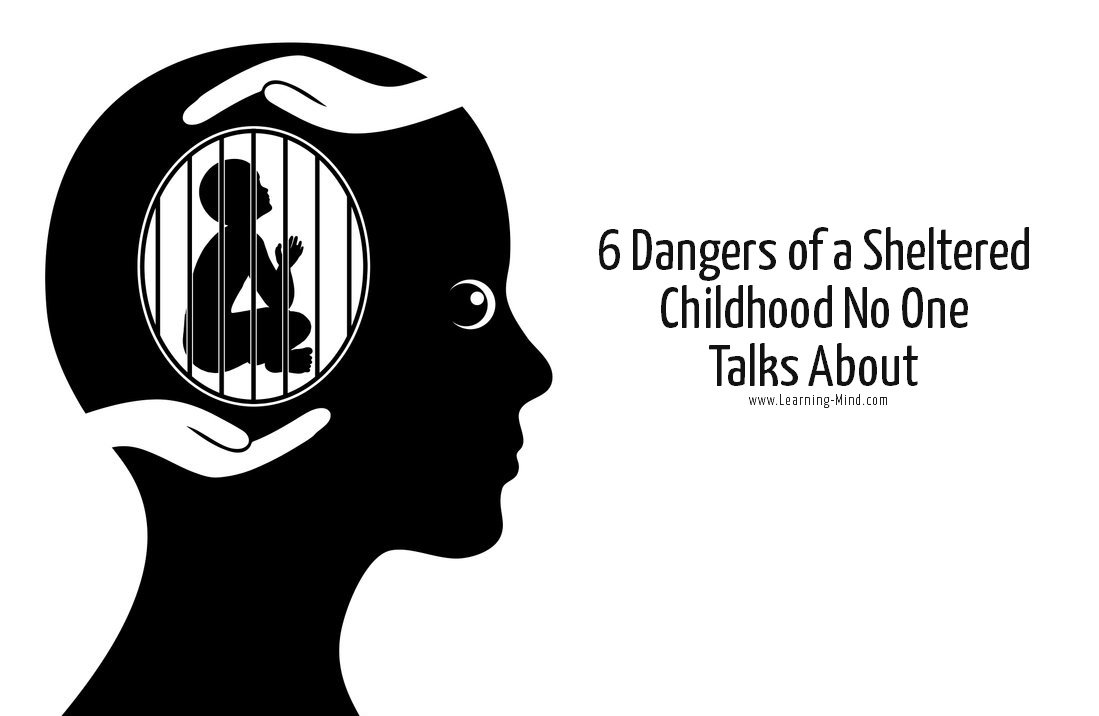 6 Dangers of a Sheltered Childhood No One Talks About